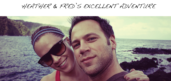 Heather & Fred's Excellent Adventure